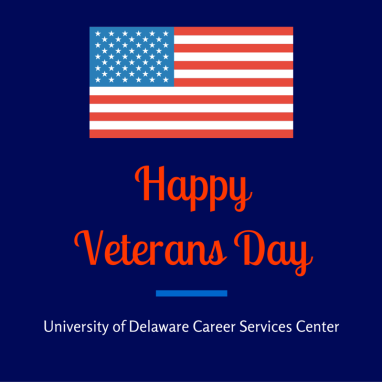 Veteran's Day message from the Career Services Center.