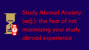 Study Abroad Anxiety
